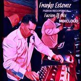 Franke Estevez pres. FUZION National DJ Day Edition