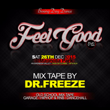 Feel Good Pt2 Promo Mix Tape (clean mix)