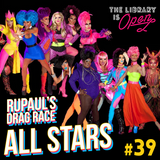 #39 RuPaul's Drag Race All Stars