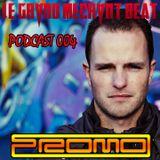 [Le Grand Méchant Beat PODCAST 004] Le Beat Mechant Mix by Dj Promo