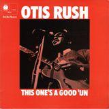 Otro Mundo - Show 116 Tribute To Otis Rush 10-10-2018
