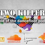 Two Killers-Bible on tne dancefloor podcast 001
