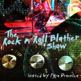 The Rock N Roll Blather Show - January 23, 2016