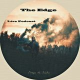 """ The Edge "" ( live podcast ) Sonja de Nada"