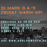 """Mark D.A.'s """"Friday Warm-Up""""-Mix XXL No.26 for SoulPowerFM 31.08.2018"""