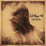 Jeff Maas #48 - Check My Bass