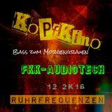 Kopfkino - Bass zum Morgengrauen @ Altes Kino - Fkk-Audiotech [Ruhrfrequenzen] 12/2K16]