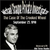 New Adventures Of Michael Shayne - The Case Of The Crooked Wheel (09-25-48)