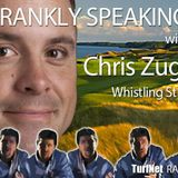 Frankly Speaking with Chris Zugel, CGCS, of Whistling Straits