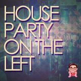 House Party on the Left