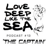 #13 - The Captain