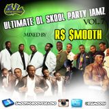 Ultimate Ol Skool Party Jamz Vol. VII - New Jack Swing Classics (Pt. 1) [Mixed by R$ $mooth]