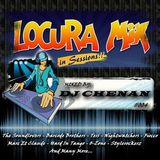 Locuramix In Sessions #004 (By DJ Chenan)