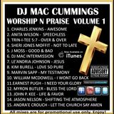 DJ Mac Cummings Worship N Praise Mix Volume 1