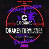 @DJCONNORG - DRAKE V TORY LANEZ