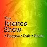 Faddablack Presents The Irieites Show (Jan, 27th 2019)