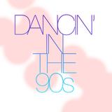 Dancin' in the 90s