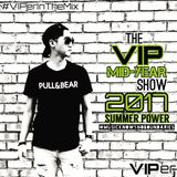 The VIP Mid-Year Show 2017 (SUMMER POWER)
