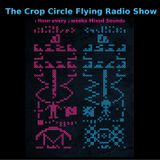 The Crop Circle Flying Radio Show 3