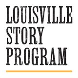 Joe Manning & the Louisville Story Program + Excerpts from the Books. [5.16.2017]