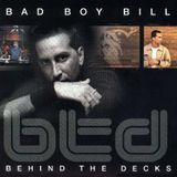 Bad Boy Bill - Behind The Decks