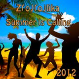 Z(o)(o)lika - Summer is Calling 2012