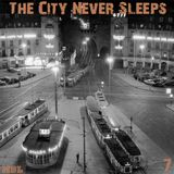 The City Never Sleeps 2017 Vol 7