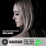 Hausar | FM Xtra | Mira Mark Guestmix