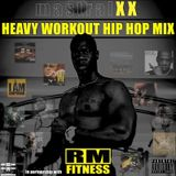 HEAVY WORKOUT HIP HOP MIX