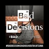 #BadDecisionsRadio Guest Mix 2 - Kouta Kutsuma