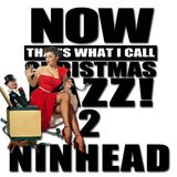 Now That's What I Call Christmas Jazz! 2