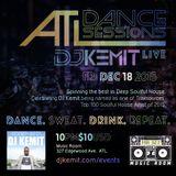 DJ Kemit Presents ATL Dance Sessions December 2015 Promo Mix
