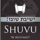 Shuvu! A Jewish Cry in a Gentile world!
