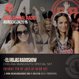 Eli Rojas Radio Show With Chelina Manuhutu Special Set - Ibiza Global Radio - July 2015