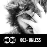 On&On Podcast 002 Unless