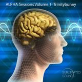ALPHA Sessions Vol. 1 - Trinitybunny