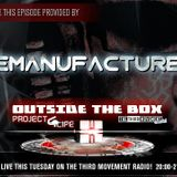 Outside The Box Show with a guestset from Demanufacturer