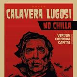 CBA - CALAVERA NO CHILLA - AFTHER