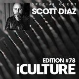 iCulture #78 - Special Guest - Scott Diaz