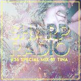 Sharp Radio #36 w/ T I N A