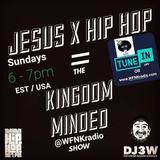 Kingdom Minded Show WFNK Ep 1