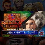 """Jedi Night"" and ""Dume"""