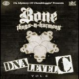 Bone Thugs N Harmony - DNA Level C - Volume 6