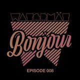 Watermät - Bonjour Radioshow #08 (May 2017)