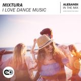 Mixtura - I Love Dance Music