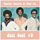 Just Soul #5 (Lowrider Oldies, Deep Soul & Midtempo Crossover) | Monthly Podcasts