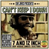 Sir James - CAN'T KEEP I DOWN - Jamaican Oldies Vinyl Mix Vol 3