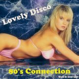 Lovely Disco Session (80's connection)