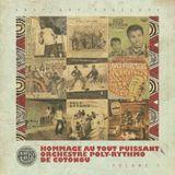 Hommage au Tout Puissant Orchestre Poly-Rythmo De Cotonou Vol.1