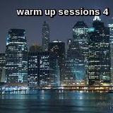 the warm up sessions #4